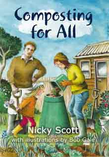 Composting for all by Nicky Scott and Bob Gale