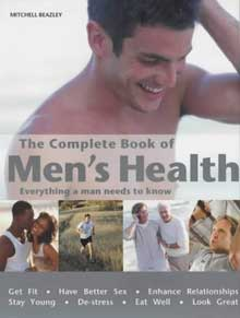The Complete Book of Men`s Health by Jack Et Al Forem