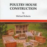 Poultry House Construction By: Michael Roberts,Sara Roadnight (Editor)