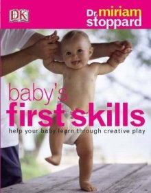 Baby`s First Skills by Miriam Stoppard