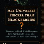 Are Universes Thicker than Blackberries by Martin Gardner