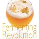 Fermenting Revolution By: Christopher Mark O'Brien