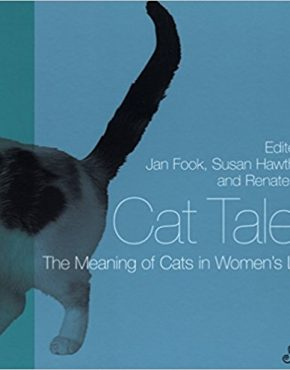 Cat Tales: The Meaning of Cats in Women's Lives